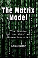 The Matrix Model by L. Michael Hall