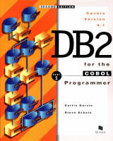DB2 for the Cobol Programmer Introductory Course by Steve Eckols, Curtis Garvin