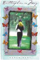 Butterflies in May A Novel by Karen Hart