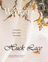 Huck Lace The Best of Weaver's by Madelyn Van, Alexis Xenakis