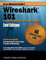 Wireshark 101 Essential Skills for Network Analysis by Laura (University of Surrey UK) Chappell