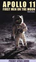 Apollo 11 First Men on the Moon by Robert Godwin