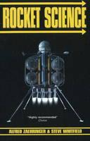 Rocket Science by Alfred Zaehringer, Steve Whitfield