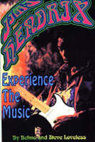 Jimi Hendrix Experience the Music by Belmo Loveless, Steve Loveless