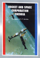 Rocket & Space Corporation Energia The Legacy of S.P.Korolev by Robert Godwin