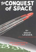 Conquest of Space by David Lasser, Arthur C. Clarke