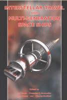 Interstellar Travel and Multi-Generational Space Ships by Yoji Kondo