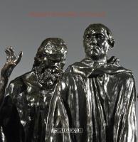 Rodin's Burghers of Calais Under The Spotlight by Edward Horswell, Patrick Elliott