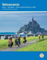 Veloscenic Paris-Versailles-Mont Saint Michel by bike by Richard Peace