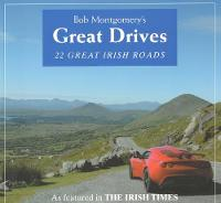 Bob Montgomery's Great Drives by Bob Montgomery