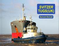 Svitzer Tugs (UK) by Bernard McCall