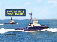 SVITZER TUGS (WORLDWIDE) by Bernard McCall