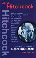 Alfred Hitchcock (pocket Essentials) by Paul Duncan