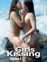 Girls Kissing Volume 1 by Paul Mallinson