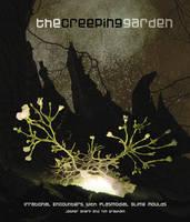 The Creeping Garden by Jasper Sharp, Tim Grabham
