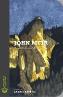 John Muir A Miscellany by