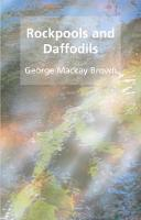 Rockpools and daffodils by George Mackay Brown