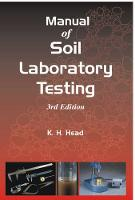Manual of Soil Laboratory Testing Soil Classification and Compaction Tests by K. H. Head