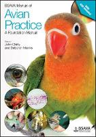 BSAVA Manual of Avian Practice: A Foundation Manual by John Chitty