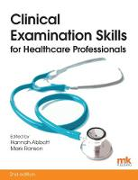 Clinical Examination Skills for Healthcare Professionals by Hannah Abbott