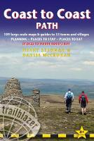 Coast to Coast Path (Trailblazer British Walking Guide) 109 Large-Scale Walking Maps & Guides to 33 Towns & Villages - Planning, Places to Stay, Places to Eat - St Bees to Robin Hood's Bay (Trailblaze by