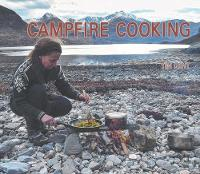 Campfire Cooking by Tim Gent