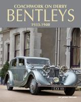 Coachwork on Derby Bentleys by James Taylor