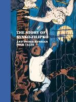 The Story of Synko-Filipko and other Russian Folk Tales by Louise Hardiman, Frank Althaus