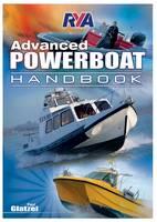 RYA Advanced Powerboat Handbook by Paul Glatzel