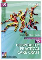 National 5 Hospitality: Practical Cake Craft by Pam Thomas