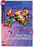 National 5 Practical Woodworking Study Guide by Natalie Foulds