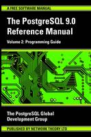 PostgreSQL 9.0 Reference Manual Programming Guide by PostgreSQL Development Group