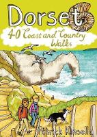 Dorset 40 Coast and Country by Patrick Kinsella