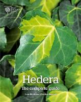 Hedera The Complete Guide by Hugh McAllister, Rosalyn Marshall