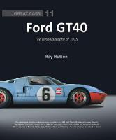 GT40 - The autobiography of 1075 by Ray Hutton