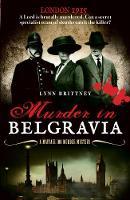 Murder in Belgravia A Mayfair 100 murder mystery by Lynn Brittney