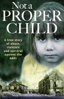 Not a Proper Child by Nicky Nicholls