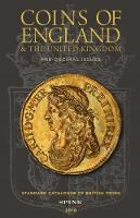 Coins of England & the United Kingdom Standard Catalogue of British Coins by Emma Howard