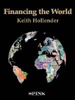 Financing the World by Keith Hollender