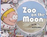 Zoo on the Moon by David Walker