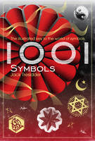 1001 Symbols The Illustrated Key to the World of Symbols by Jack Tresidder
