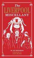 Liverpool Miscellany by Leo Moynihan