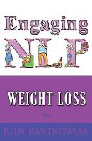 NLP for Weight Loss by Judy Bartkowiak