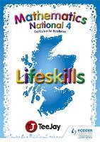 Teejay National 4 Lifeskills by Tom Strang, James Geddes, James Cairns