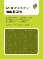 MRCP Part 2: 450 BOFs by Carolyn Allen, Suzanne Forbes, David Hunt, Heather Lewis