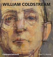 William Coldstream Catalogue Raisonne by Peter Rumley