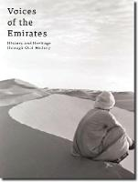 Voices of Arabia Through The Eyes Of The Greatest Travellers by Eid Al-Yahya