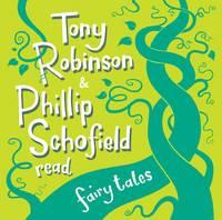 Tony Robinson and Phillip Schofield Read Fairy Tales by Sir Tony Robinson, Phillip Schofield