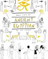 Draw Like an Egyptian by Jay Wright