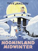 Moominland Midwinter Special Collectors' Edition by Tove Jansson
